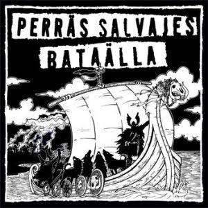 portada del disco Perräs Salvajes  / Bataälla