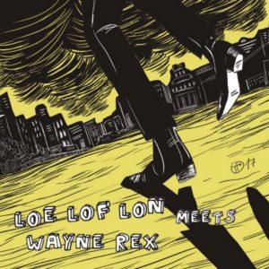 portada del disco LOE LOF LON Meets Wayne Rex