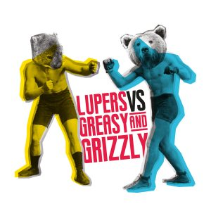 portada del disco Lupers vs Greasy and Grizzly