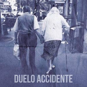portada del disco Duelo / Accidente