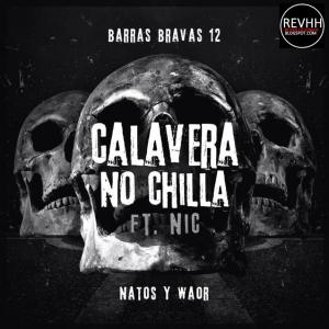 portada del disco Calavera no Chilla