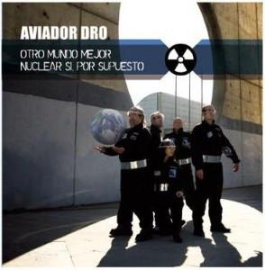 portada del disco Otro Mundo Mejor / Nuclear Sí, Por Supuesto
