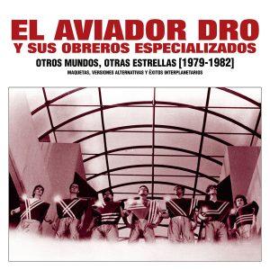 portada del disco Otros Mundos Otras Estrellas [1979-1982] (Maquetas, Versiones Alternativas y Éxitos Interplanetarios)