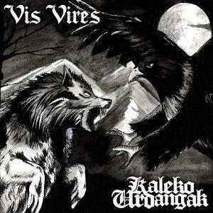 portada del disco Vis Vires / Kaleko Urdangak