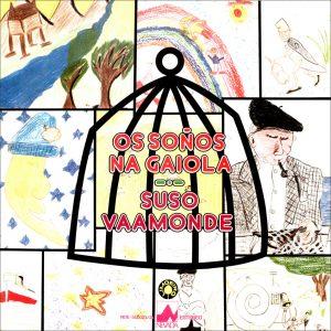 portada del disco Os Soños na Gaiola