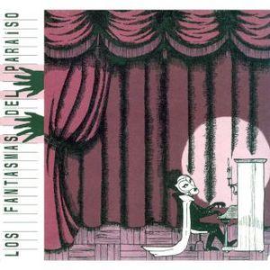 portada del album Los Fantasmas del Paraíso