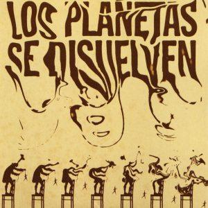 portada del disco Los Planetas Se Disuelven