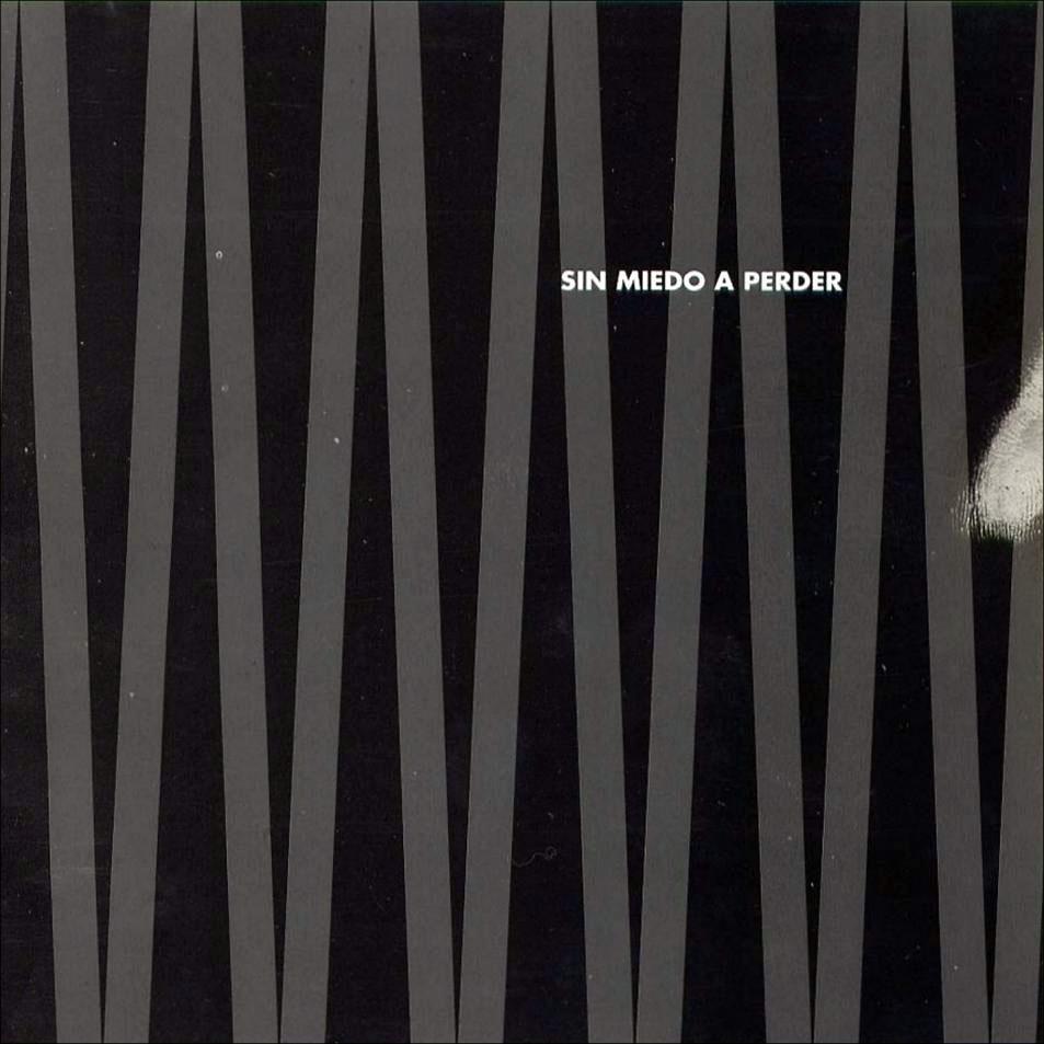 portada del album Sin Miedo a Perder