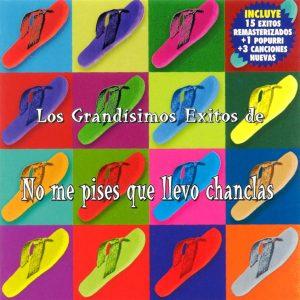 portada del disco Los Grandísimos Éxitos de No Me Pises Que Llevo Chanclas