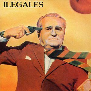 portada del disco Ilegales