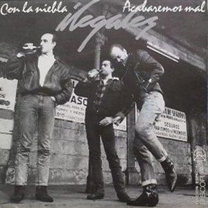 portada del disco Con la Niebla / Acabaremos Mal