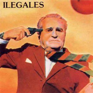 portada del disco Ilegales (reedición)