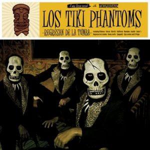 portada del disco Los Tiki Phantoms Regresan de la Tumba