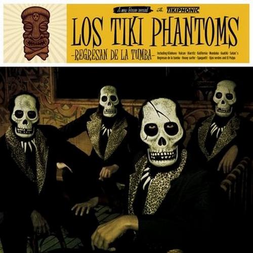 portada del album Los Tiki Phantoms Regresan de la Tumba