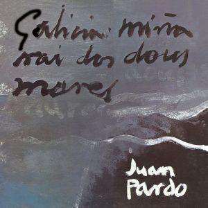 portada del disco Galicia, Miña Nai dos Dous Mares