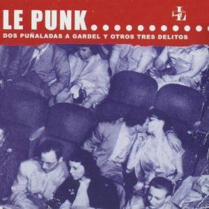 portada del disco Dos Puñaladas a Gardel y Otros Tres Delitos