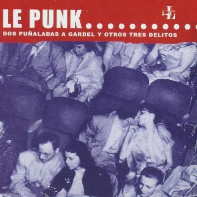 portada del album Dos Puñaladas a Gardel y Otros Tres Delitos