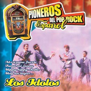 portada del disco Pioneros del Rock Español. Los Ídolos
