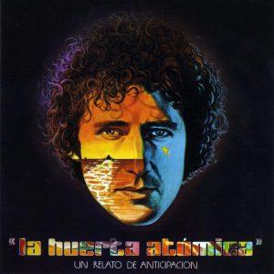 portada del album La Huerta Atómica (Un Relato de Anticipación)