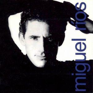 portada del album Miguel Ríos