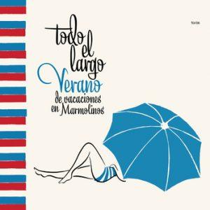 portada del disco Todo el Largo Verano de Vacaciones en Marmolinos