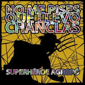 portada del disco Superhéroe Agropó