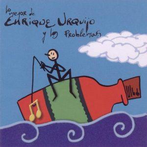 portada del disco Lo Mejor de Enrique Urquijo y los Problemas