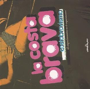 portada del album Costabravismo – El Experimento es el Experimento