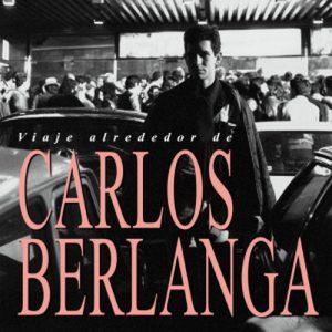 portada del disco Viaje Alrededor de Carlos Berlanga
