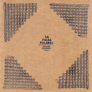 portada del disco La Falsa Palabra
