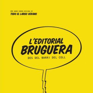 portada del disco L'Editorial Bruguera des del Barri del Coll