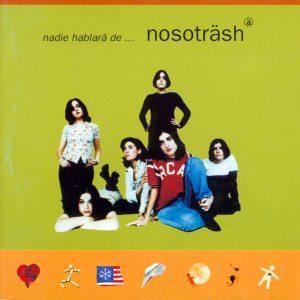 portada del disco Nadie Hablará... de Nosoträsh