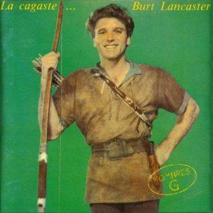 portada del disco La Cagaste... Burt Lancaster