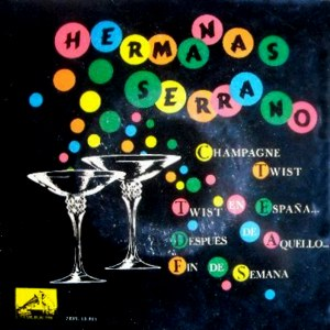 portada del disco Champagne Twist / Twist en España / Después de Aquello / Fin de Semana