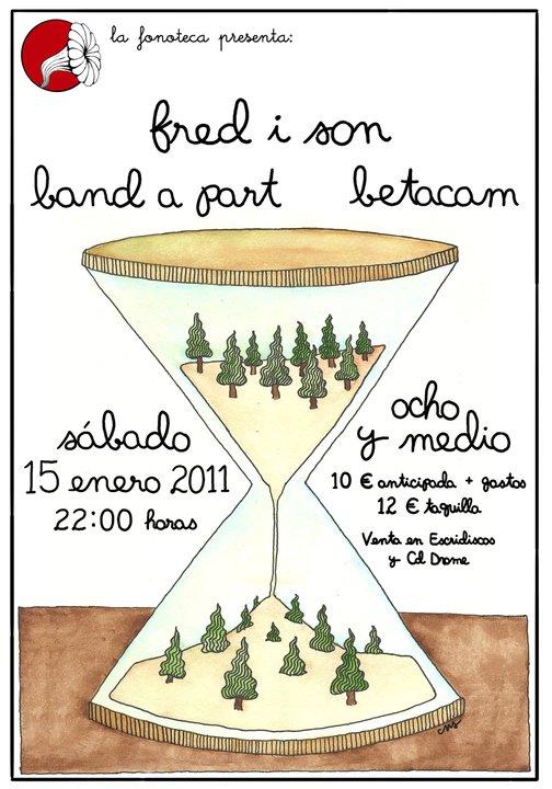 cartel del evento DESDE BARCELONA, FRED I SON, JUNTO A BAND À PART Y BETACAM