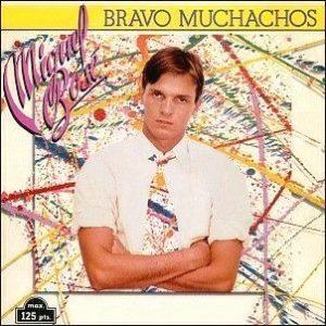 portada del disco Bravo, Muchachos / Son Amigos