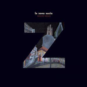 portada del disco La Zona Sucia