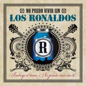 portada del disco No Puedo Vivir Sin Los Ronaldos