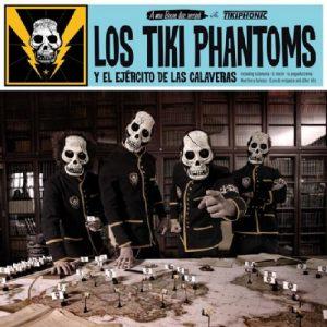 portada del disco Los Tiki Phantoms y el Ejército de las Calaveras
