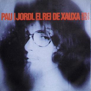 portada del disco El Rei de Xauxa / El Bon Caçador