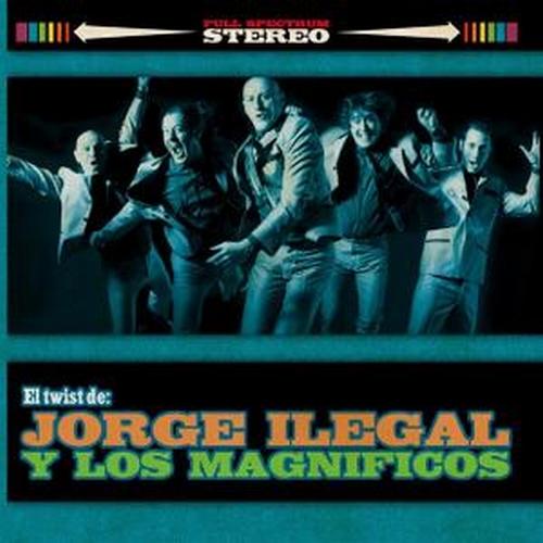 portada del album El Twist de: Jorge Ilegal y Los Magníficos