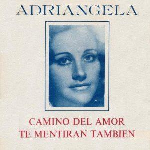 portada del disco Camino del Amor / Te Mentirán También