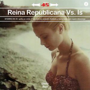 portada del disco Starrs On 45 vol. 2: Reina Republicana Vs. Is
