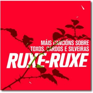 portada del disco Máis Cancións Sobre Toxos, Cardos e Silveiras