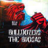 portada del disco Bulldozers / The Brosas