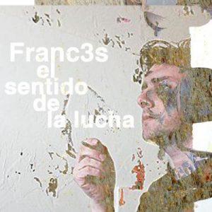 portada del disco El Sentido de la Lucha