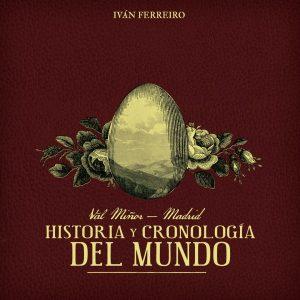 portada del disco Val Miñor-Madrid: Historia y Cronología del Mundo