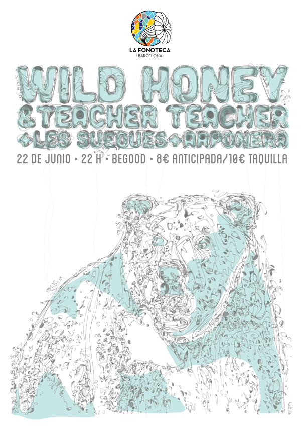 cartel del evento LAFONOTECA BARCELONA CIERRA SU PRIMERA TEMPORADA: WILD HONEY, TEACHER TEACHER, LES SUEQUES Y ARPONERA