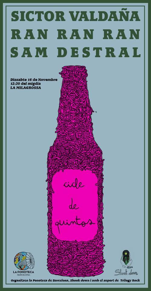 """portada del evento DE QUINTOS#1: INAUGURACIÓN DEL CICLO """"DE QUINTOS"""" CON RAN RAN RAN, SAM DESTRAL Y SÍCTOR VALDAÑA."""
