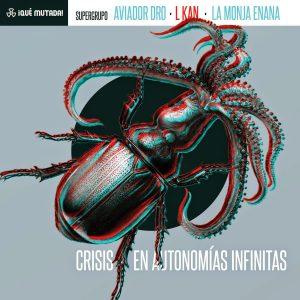 portada del disco Crisis En Autonomías Infinitas